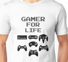 Gamer For Life  ( Clothing & Sticker) Unisex T-Shirt