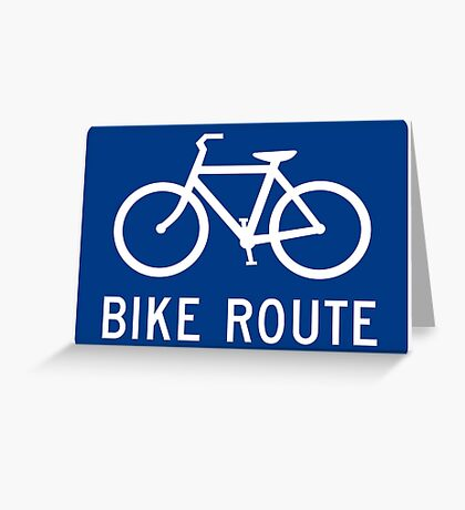 Bike Route Sign Greeting Card