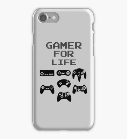 Gamer For Life (Phone Cases ) iPhone Case/Skin