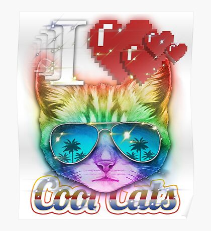 I <3 Cool Cats Poster