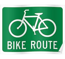 Bike Route Sign Poster