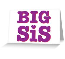 Big Sis 2/2 Greeting Card