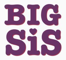Big Sis 2/2 by Fitspire Apparel