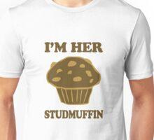 Im Her StudMuffin 1/2 Unisex T-Shirt