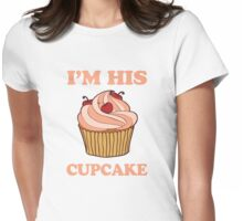 Im His Cupcake 2/2 Womens Fitted T-Shirt