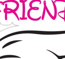 She's My Best Friend 2/2 Sticker