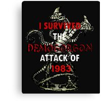 I SURVIVED THE DEMOGORGON ATTACK OF 1983 Canvas Print