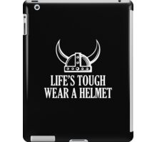 Life's Tough. Wear A Helmet iPad Case/Skin