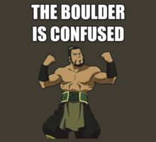 THE BOULDER IS CONFUSED by aquabatman