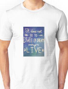 Harry Potter Quote Dreams Unisex T-Shirt