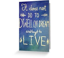 Harry Potter Quote Dreams Greeting Card