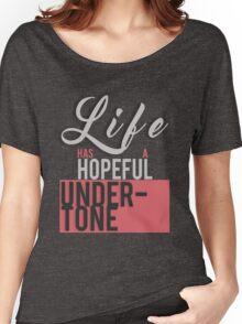 Life Has A Hopeful Undertone (Migraine Lyrics) Women's Relaxed Fit T-Shirt