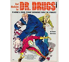 Bad Medicine for Dr Drugs Photographic Print