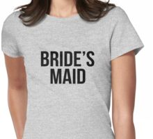 Bride's maid Womens Fitted T-Shirt