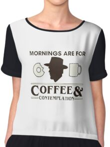 Top Seller - Stranger Things: Mornings are for Coffee and Contemplation (version one) Chiffon Top