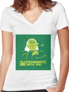 May the Schwartz Be With You Women's Fitted V-Neck T-Shirt