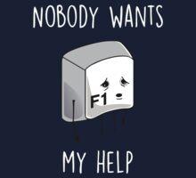 Nobody Wants My Help One Piece - Long Sleeve