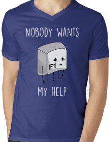 Nobody Wants My Help Mens V-Neck T-Shirt