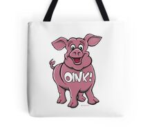 OINK! FRIENDS NOT FOOD! Tote Bag