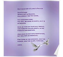 LORD'S PRAYER - Matthew 6:9-13 Poster