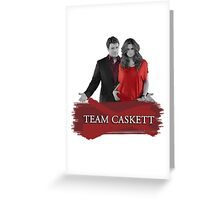 Team Caskett Greeting Card