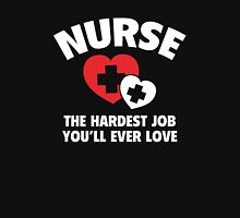 Nurse The Hardest Job You'll Ever Love Womens Fitted T-Shirt