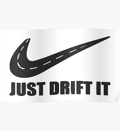 Just Drift It Poster