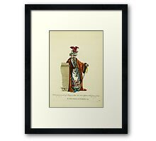 Habit of a commander of a body of 100 men who act as tipstaves to the courts of justice Le chiaoro bachi ou chef des huissiers 1749 081 Framed Print