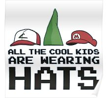 Cool Kids Wear Hats Poster