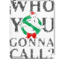 Christmas GhostBusters - Who You Gonna Call?  iPad Case/Skin