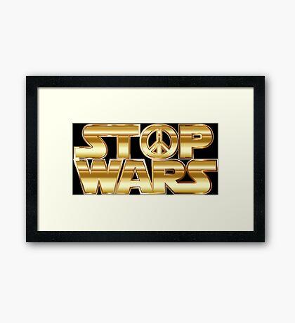 Star Wars Parody - Stop Wars  Framed Print