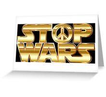 Star Wars Parody - Stop Wars  Greeting Card
