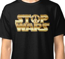 Star Wars Parody - Stop Wars  Classic T-Shirt