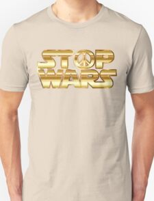 Star Wars Parody - Stop Wars  Unisex T-Shirt