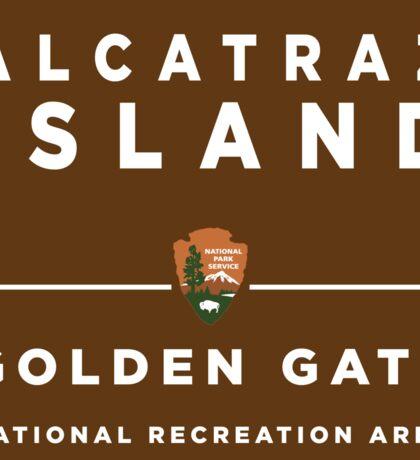 Alcatraz Island Golden Gate National Recreation Area sign Sticker