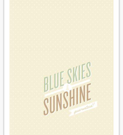 blue skies and sunshine! Sticker