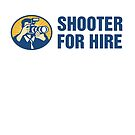 Shooter For Hire by aussietees