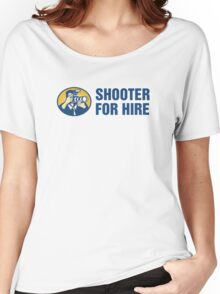 Shooter For Hire Women's Relaxed Fit T-Shirt