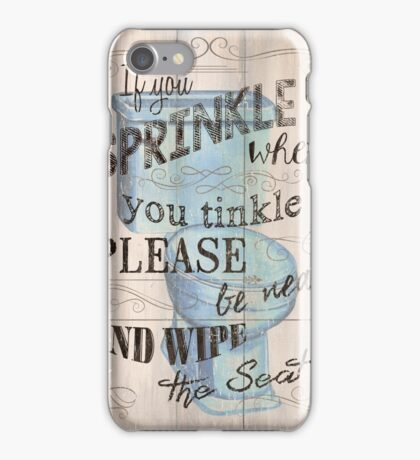 If You Sprinkle... iPhone Case/Skin