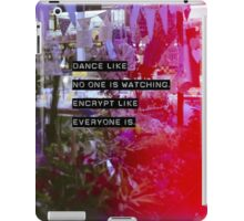Encrypt like everyone is watching (colour BG) iPad Case/Skin
