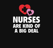 Nurses Are Kind Of A Big Deal Womens Fitted T-Shirt