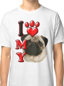 I Love My Pug Classic T-Shirt