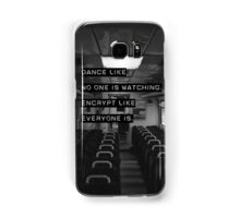 Encrypt like everyone is watching (B&W BG) Samsung Galaxy Case/Skin