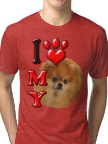 I Love My Pomeranian Tri-blend T-Shirt