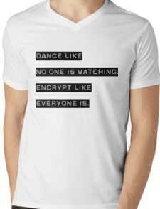 Encrypt like everyone is watching (text only) Mens V-Neck T-Shirt