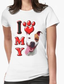 I Love My Pit Bull Womens Fitted T-Shirt