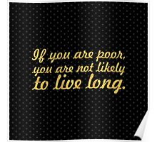 "If you are poor... ""Nelson Mandela"" Inspirational Quote (Square) Poster"