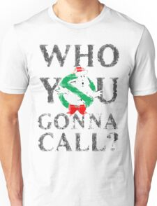 Christmas GhostBusters - Who You Gonna Call?  Unisex T-Shirt