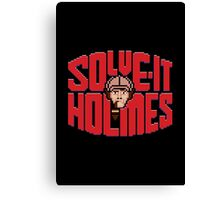 Solve it Holmes Canvas Print