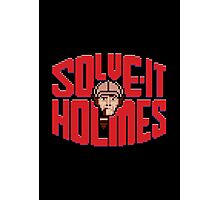 Solve it Holmes Photographic Print